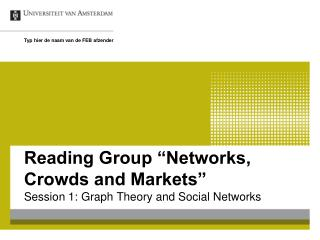 "Reading Group ""Networks, Crowds and Markets"""