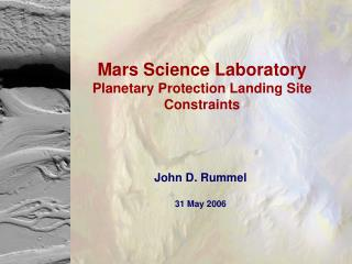 Mars Science Laboratory Planetary Protection Landing Site Constraints