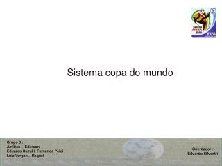 Sistema copa do mundo
