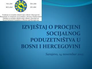 Sarajevo, 14 novembar 2012 .