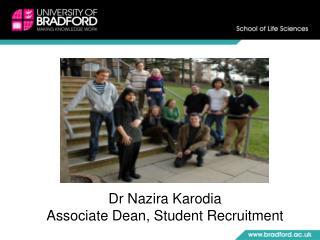 Dr Nazira Karodia Associate Dean, Student Recruitment