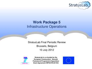 Work Package 5 Infrastructure Operations