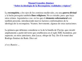"""Manuel González Jiménez """" Sobre la ideología de la Reconquista: realidades y tópicos """""""
