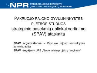 SPAV organizatorius –  Pakruojo rajono savivaldybės administracijos