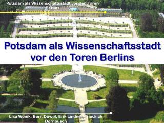 Potsdam als Wissenschaftsstadt vor den Toren Berlins