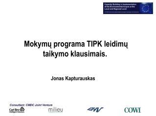 Mokymų programa TIPK leidimų taikymo klausimais.