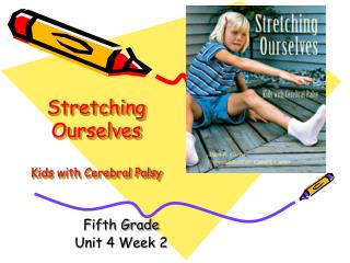 Stretching Ourselves  Kids with Cerebral Palsy