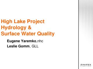 High Lake Project Hydrology & Surface Water Quality