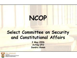 NCOP Select Committee on Security and Constitutional Affairs