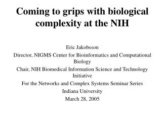 Coming to grips with biological complexity at the NIH
