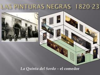 Las  Pinturas Negras   1820-23