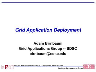 Grid Application Deployment
