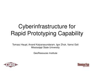 Cyberinfrastructure for  Rapid Prototyping Capability
