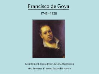 Francisco de Goya 1746–1828