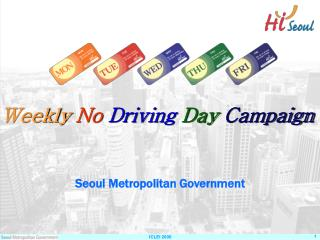 Weekly  No  Driving  Day  Campaign