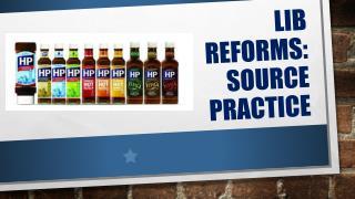 Lib reforms: Source practice