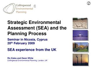 Strategic Environmental Assessment (SEA) and the Planning Process