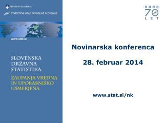 Novinarska konferenca 28. februar 2014 stat.si/nk