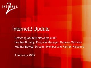 Internet2 Update