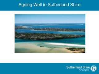 Ageing Well in Sutherland Shire