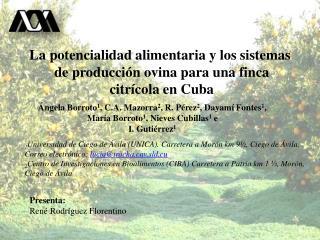 La potencialidad alimentaria y los  sistemas de producción  ovina para una finca citrícola en Cuba