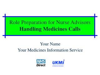 Role Preparation for Nurse Advisors Handling Medicines Calls