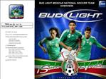BUD LIGHT MEXICAN NATIONAL SOCCER TEAM OVERVIEW