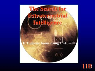 The Search for Extraterrestrial Intelligence