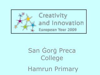 San Ġorġ Preca  C ollege Hamrun Primary