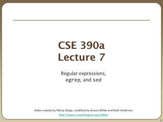 CSE 390a Lecture 7