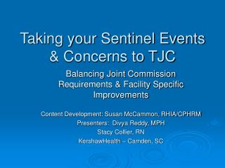 Taking your Sentinel Events  Concerns to TJC