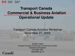 Transport Canada   Commercial & Business Aviation Operational Update