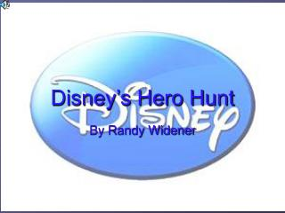 Disney�s Hero Hunt