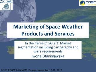Marketing of Space Weather Products and Services