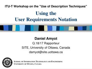 Using the User Requirements Notation