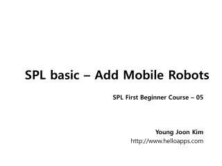 SPL basic � Add Mobile Robots