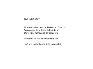 Qu� �s l�IS.UPC?