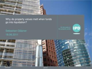 Why do property values melt when funds go into liquidation?