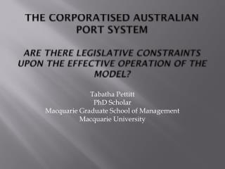 Tabatha Pettitt PhD Scholar Macquarie Graduate School of Management Macquarie University