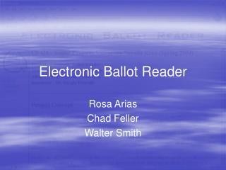 Electronic Ballot Reader