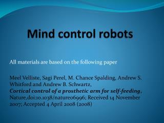 Mind control robots