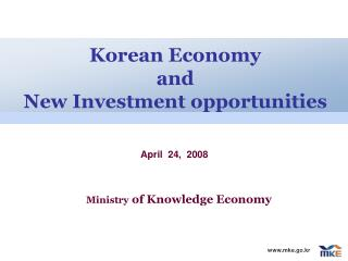 Korean Economy  and  New Investment opportunities