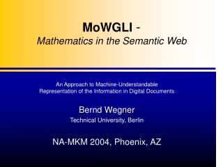 MoWGLI  -  Mathematics in the Semantic Web