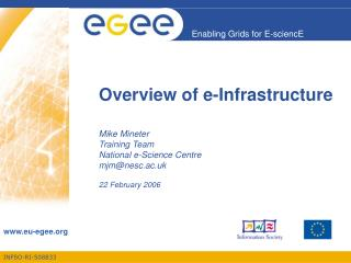 Overview of e-Infrastructure