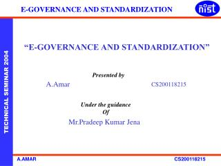 """E-GOVERNANCE AND STANDARDIZATION"""