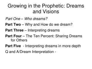 Growing in the Prophetic: Dreams and Visions