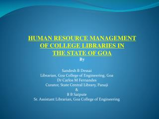 HUMAN RESOURCE MANAGEMENT OF COLLEGE LIBRARIES IN THE STATE OF GOA By