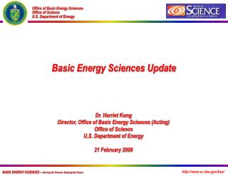 BASIC ENERGY SCIENCES --  Serving the Present, Shaping the Future