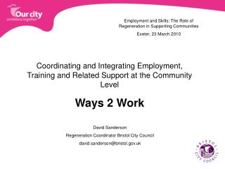 Coordinating and Integrating Employment, Training and Related Support at the Community Level
