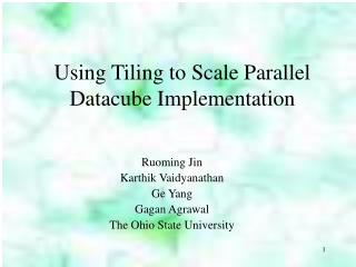 Using Tiling to Scale Parallel Datacube Implementation